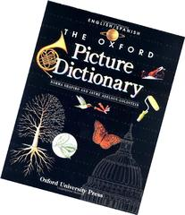 The Oxford Picture Dictionary: English-Spanish Edition