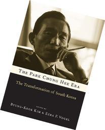The Park Chung Hee Era: The Transformation of South Korea