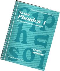 Saxon Phonics 1 An Incremental Development: Home Study