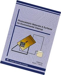 Photocatalytic Materials & Surfaces for Environmental