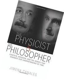 The Physicist and the Philosopher: Einstein, Bergson, and