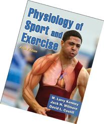 Physiology of Sport and Exercise with Web Study Guide, 5th