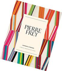 Pierre Frey: Inspiring Interiors: A French Tradition of