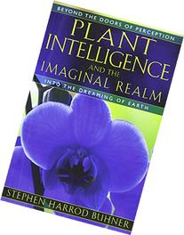 Plant Intelligence and the Imaginal Realm: Beyond the Doors