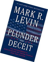 Plunder and Deceit
