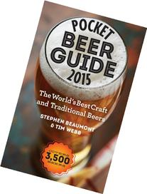 Pocket Beer Guide 2015: The World's Best Craft and