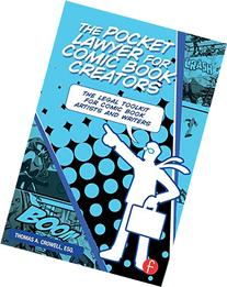 The Pocket Lawyer for Comic Book Creators: A Legal Toolkit