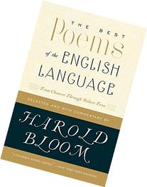 The Best Poems of the English Language: From Chaucer Through