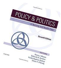 Policy & Politics in Nursing and Health Care, 7e