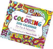 Posh: Coloring 2016 Day-to-Day Calendar: For Fun &