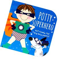 Potty Superhero: Get ready for big boy pants