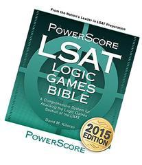 The PowerScore LSAT Logic Games Bible