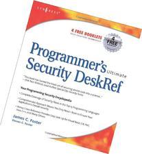 Programmer's Ultimate Security DeskRef: Your programming