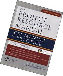 The Project Resource Manual: CSI Manual of Practice