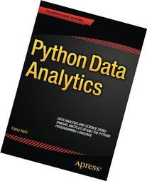 Python Data Analytics: Data Analysis and Science Using