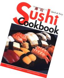 Quick & Easy Sushi Cookbook