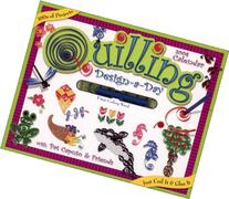 Quilling Design-a-Day: 2008 Day-to-Day Calendar