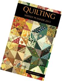 Quilting Weekly Planner 2015: 2 Year Calendar