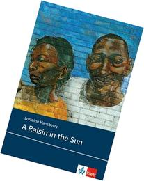 A Raisin in the Sun. Text and Study Aids