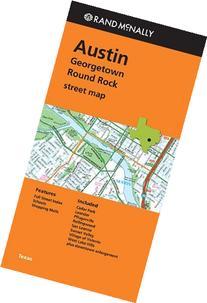 Rand Mcnally Folded Map: Austin, Georgetown & Round Rock