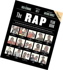 The Rap Year Book: The Most Important Rap Song From Every
