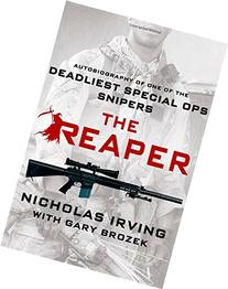 The Reaper: Autobiography of One of the Deadliest Special