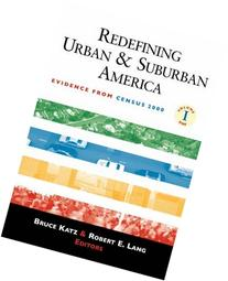 Redefining Urban and Suburban America: Evidence from Census