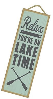 Relax. You're on lake time  lake primitive wood plaques,