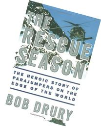 The Rescue Season: The Heroic Story of Parajumpers on the