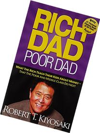 Rich Dad Poor Dad: What The Rich Teach Their Kids About