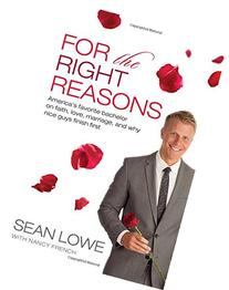 For the Right Reasons: America's Favorite Bachelor on Faith