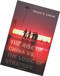 The Rise of China vs. the Logic of Strategy