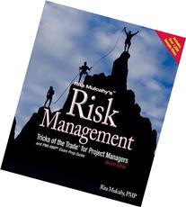 Risk Management Tricks of the Trade for Project Managers and
