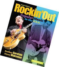 Rockin' Out: Popular Music in the U.S.A
