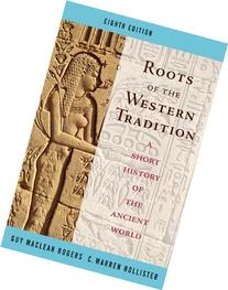 Roots of the Western Tradition: A Short History of the