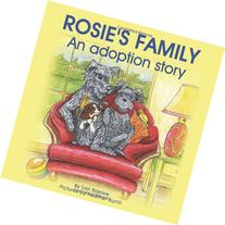 Rosie's Family; An adoption story