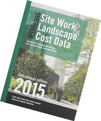 Rsmeans Site Work & Landscape Cost Data 2015