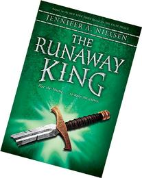 The Runaway King: Book 2 of the Ascendance Trilogy