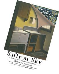 Saffron Sky: A Life between Iran and America