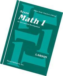 Saxon Math 1: Home School Teachers Edition