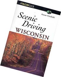 Scenic Driving Wisconsin