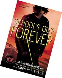 School's Out - Forever