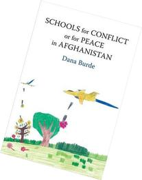 Schools for Conflict or for Peace in Afghanistan