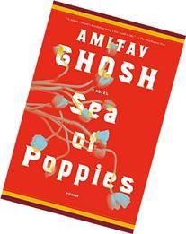 Sea of Poppies: A Novel