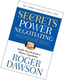Secrets of Power Negotiating, 15th Anniversary Edition:
