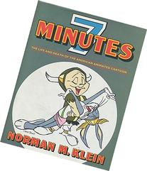 Seven Minutes: The Life and Death of the American Animated
