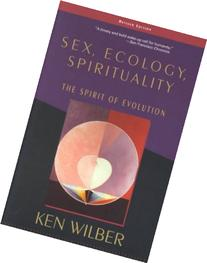 Sex, Ecology, Spirituality: The Spirit of Evolution, Second