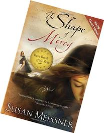The Shape of Mercy: A Novel