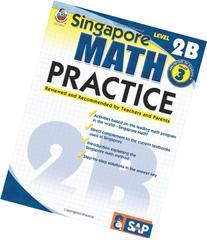 Singapore Math Practice, Level 2B, Grade 3