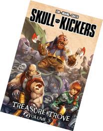 Skullkickers Treasure Trove Volume 3